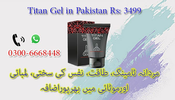 Men Power Titan Gel Price In Pakistan Titan Gel In Islamabad